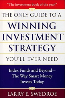 Book by Larry Swedroe: Winning Investment Strategy