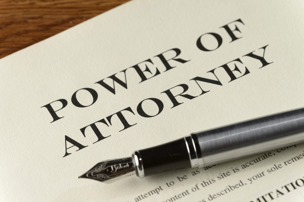 you need a power of attorney