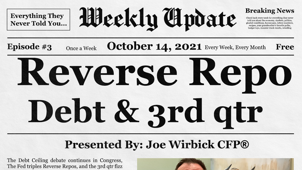 Reverse Repos, Debt Ceiling, & the 3rd Quarter fizzles out by Joe Wirbick, CFP® at Sequinox Thumbnail