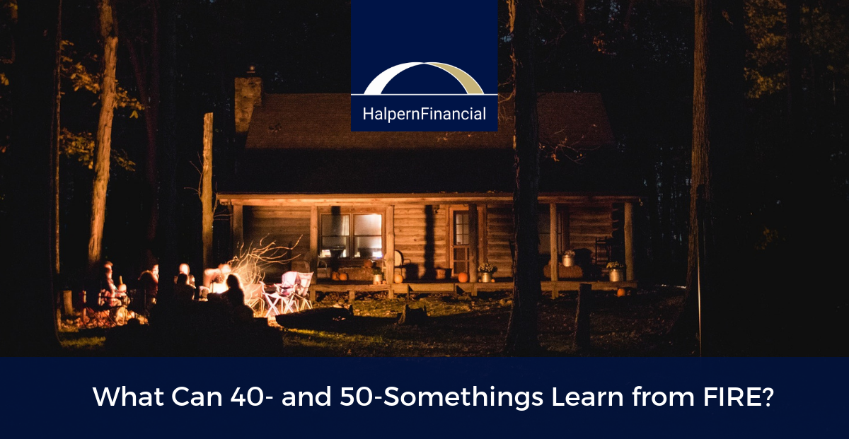 What Can 40 and 50somethings Learn from FIRE? Thumbnail