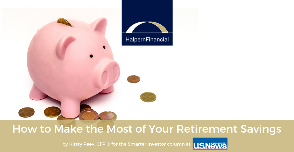 U.S. News & World Report: How to Make the Most of Your Retirement Savings Thumbnail