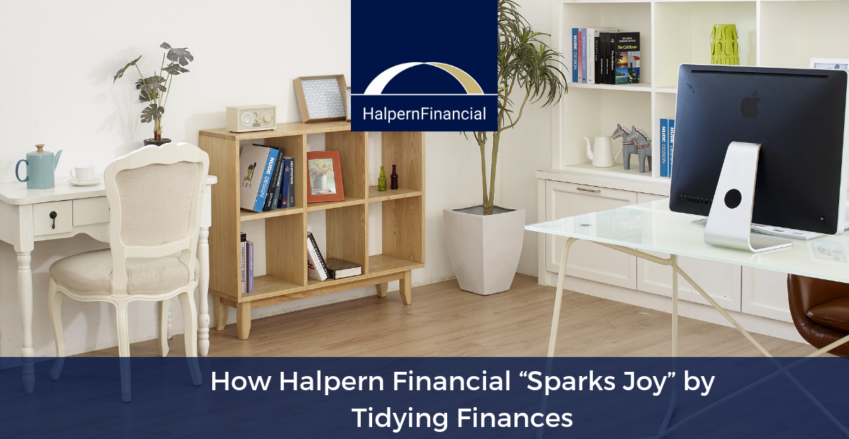 "How Halpern Financial ""Sparks Joy"" by Tidying Finances Thumbnail"