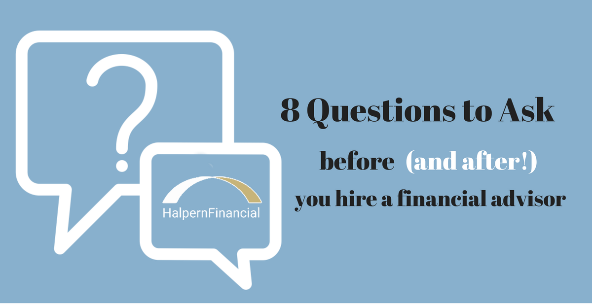 8 Questions to Ask Before and After You Hire a Financial Advisor Thumbnail