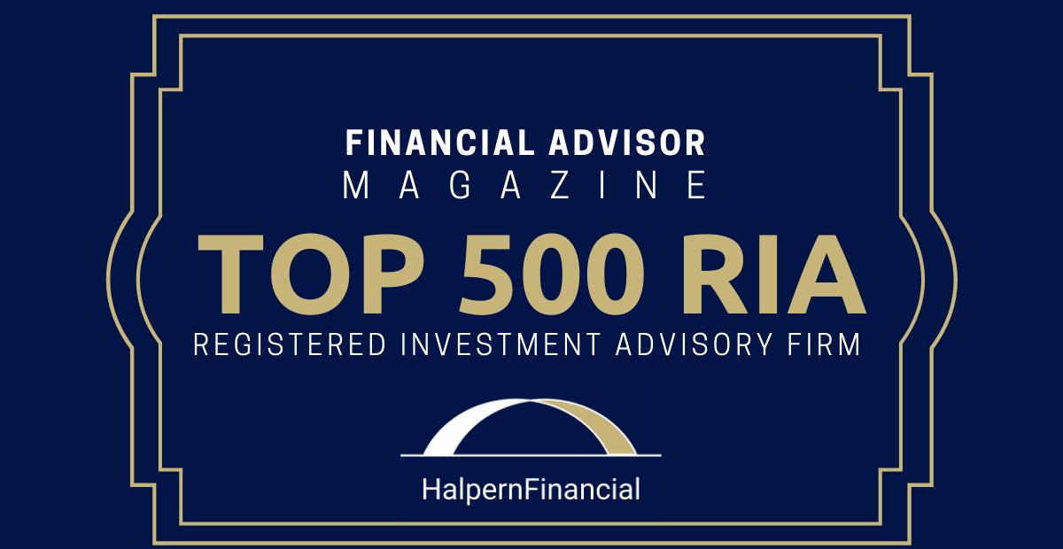 Halpern Financial is on the Financial Advisor Magazine Top 500 RIAs Thumbnail