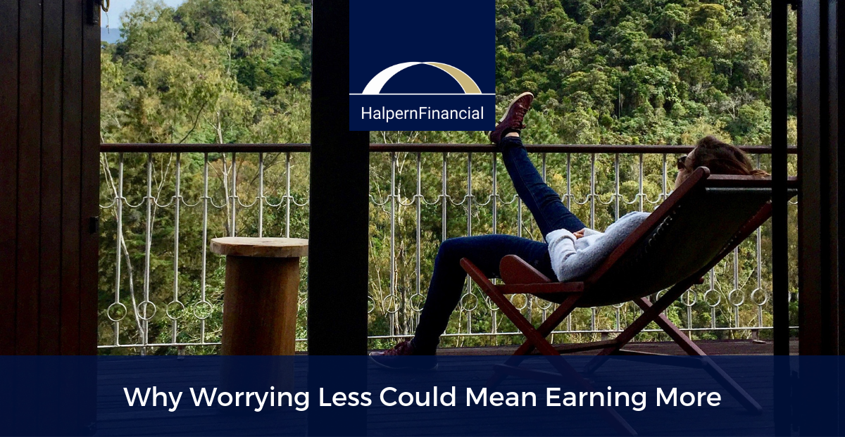 Why Worrying Less Could Mean Earning More Thumbnail