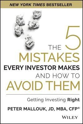The Five Mistakes Every Investor Makes and How to Avoid them