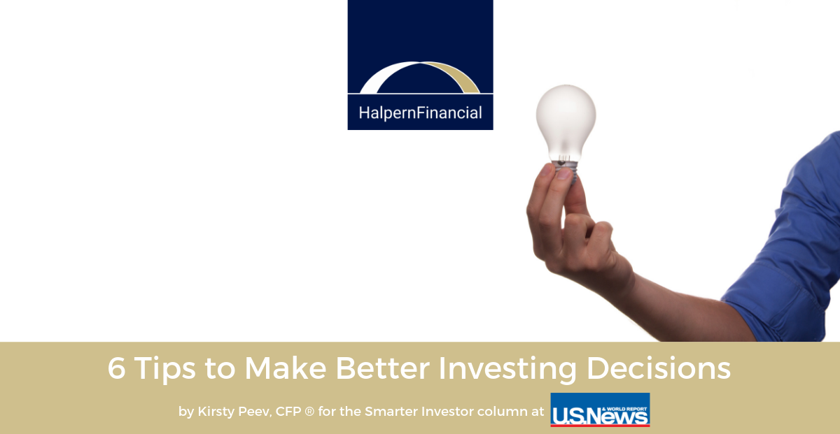 U.S. News & World Report: 6 Tips to Make Better Investing Decisions Thumbnail