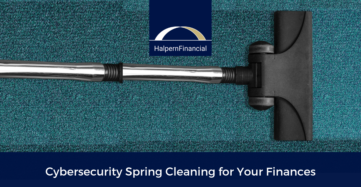 Cybersecurity Spring Cleaning for Your Finances Thumbnail