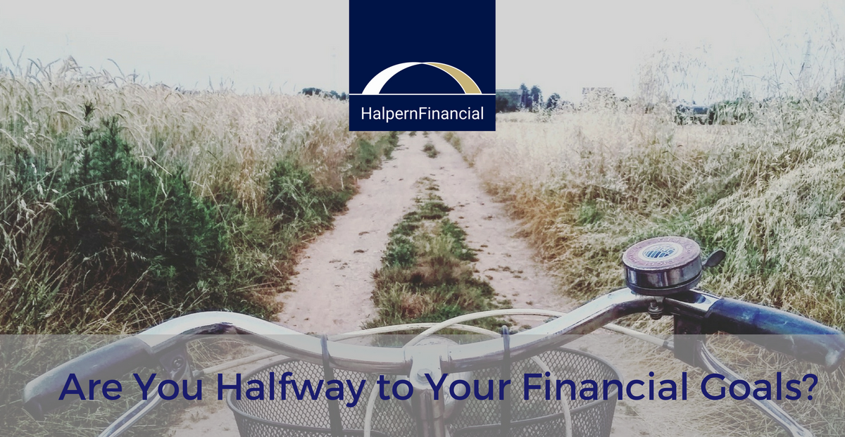 Are You Halfway to Your Financial Goals? Thumbnail