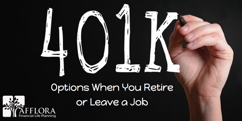 401(k) Options When You Retire or Leave a Job