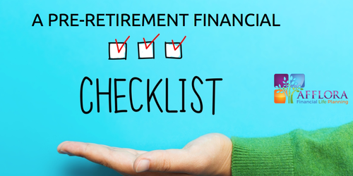 A Pre-Retirement Financial Checklist