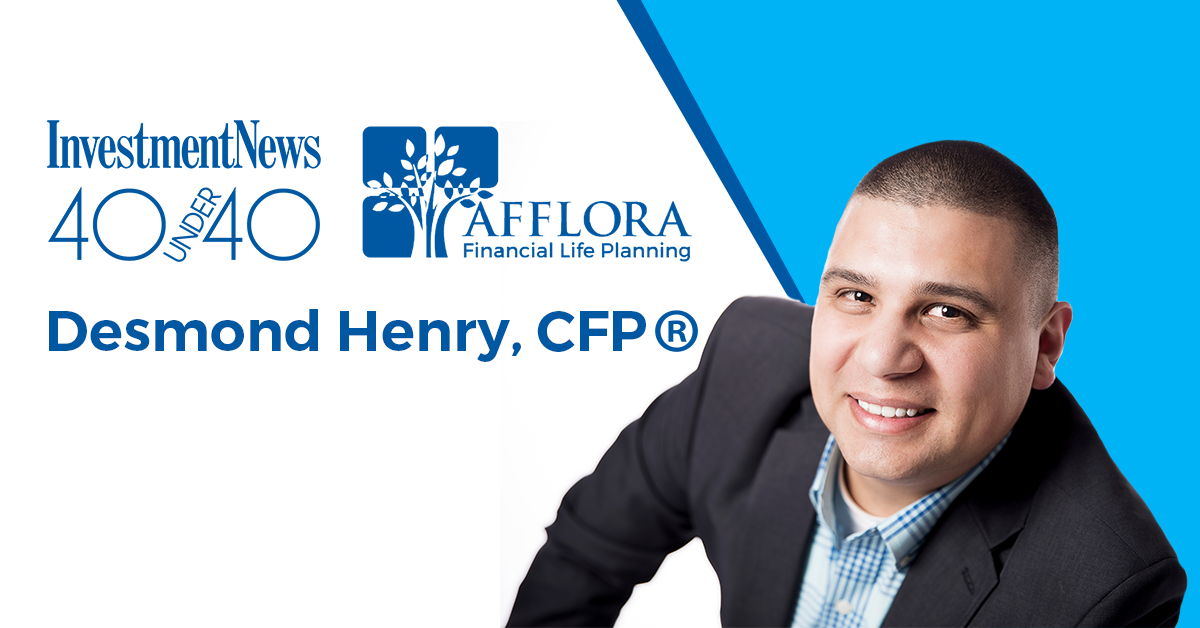 Desmond Henry, CFP® Named One of InvestmentNews' 40 Under 40 Thumbnail