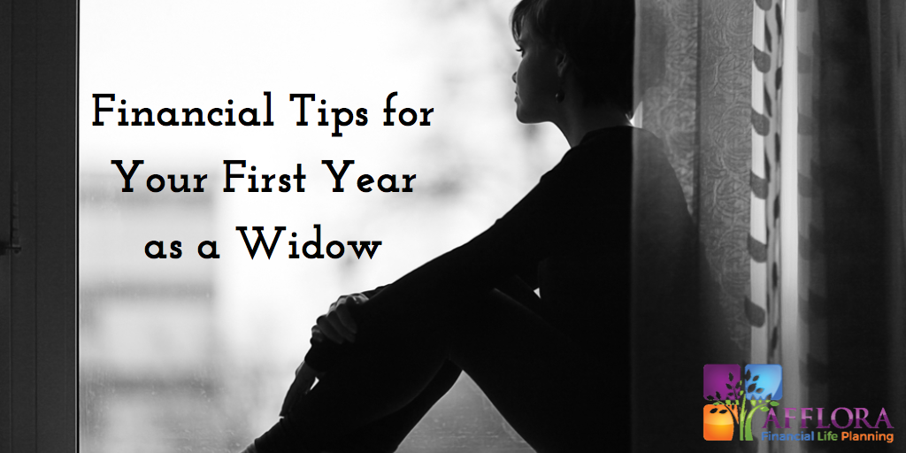 Financial Tips for Your First Year as a Widow