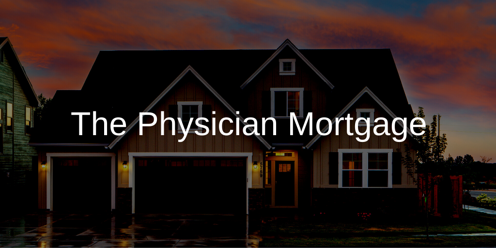 The 7 Most Important Things to Know About Physician Mortgage Loans Thumbnail