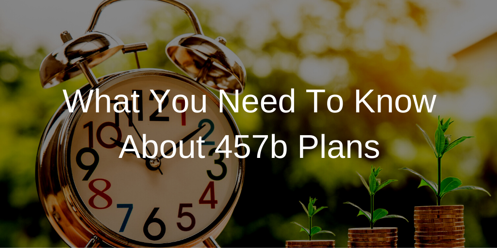 What You Need To Know About 457(b) Plans Thumbnail