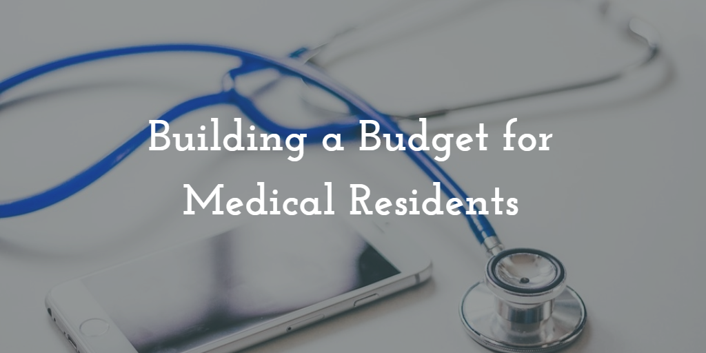 Building a Budget for Medical Residents. Thumbnail