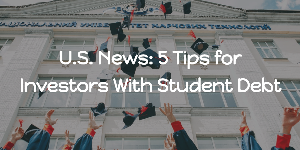 U.S. News: 5 Tips for Investors With Student Debt Thumbnail