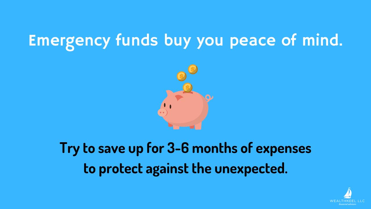 Emergency Funds Buy You Peace of Mind | WealthKeel