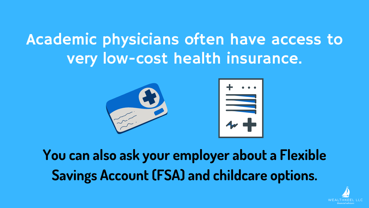 Academic Physicians Often Have Access to Very Low-cost Health Insurance   WealthKeel