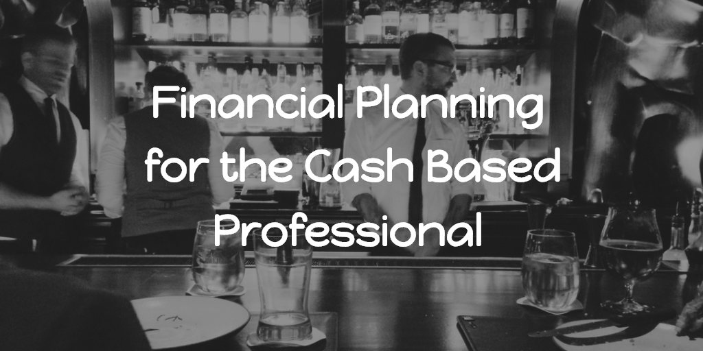 Financial Planning for the Cash Based Professional. Thumbnail