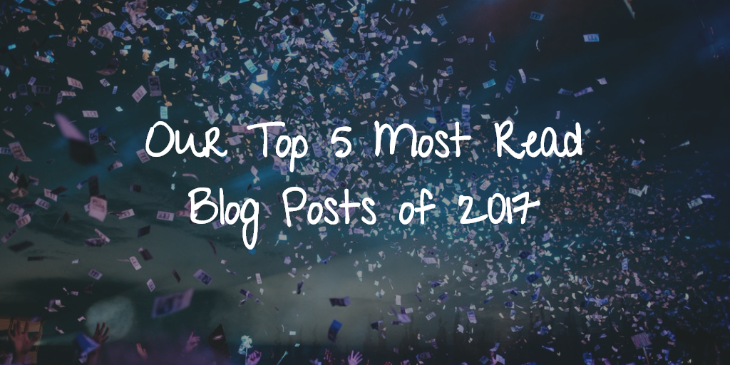Our Top 5 Most Read Blog Posts of 2017 Thumbnail