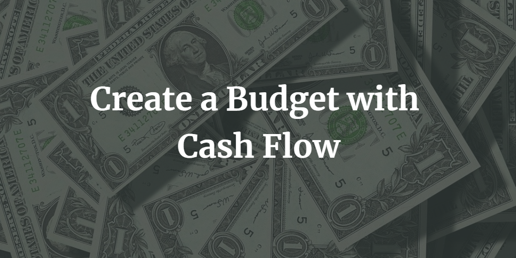 Create a Budget with Cash Flow Thumbnail