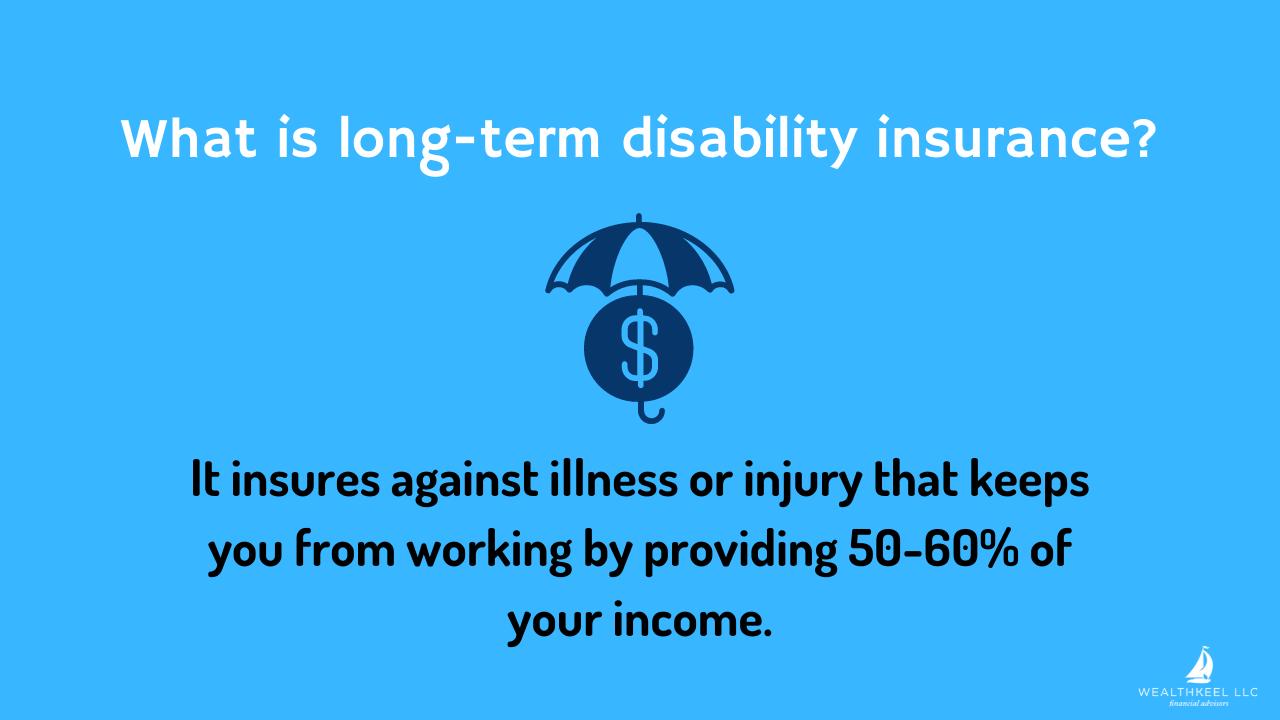 Long-term Disability Insurance   WealthKeel