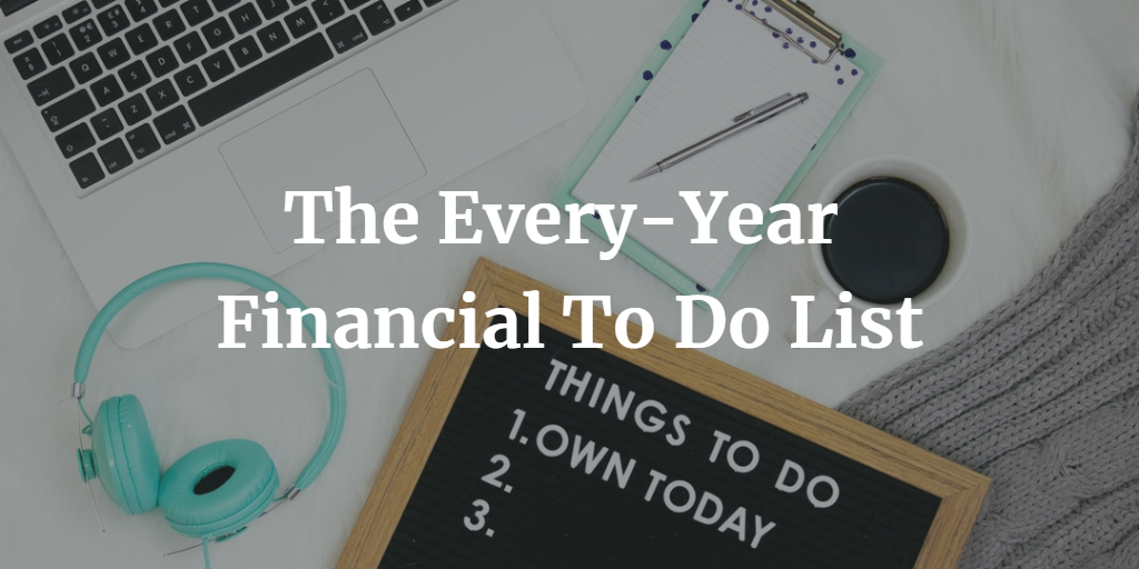 The Every-Year Financial To Do List Thumbnail