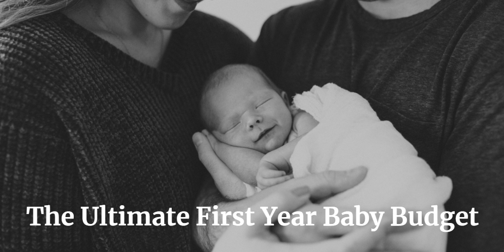 The Ultimate First Year Baby Budget Thumbnail