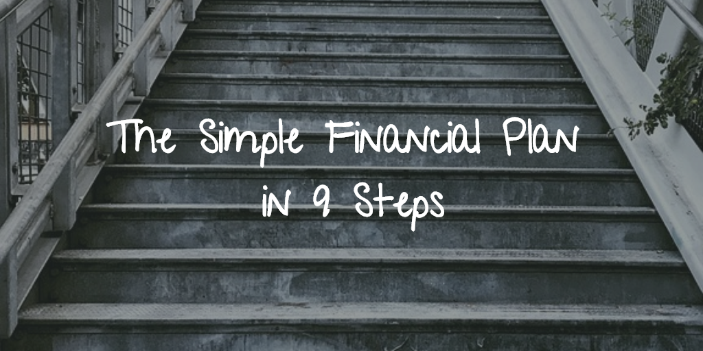 The Simple Financial Plan in 9 Steps Thumbnail