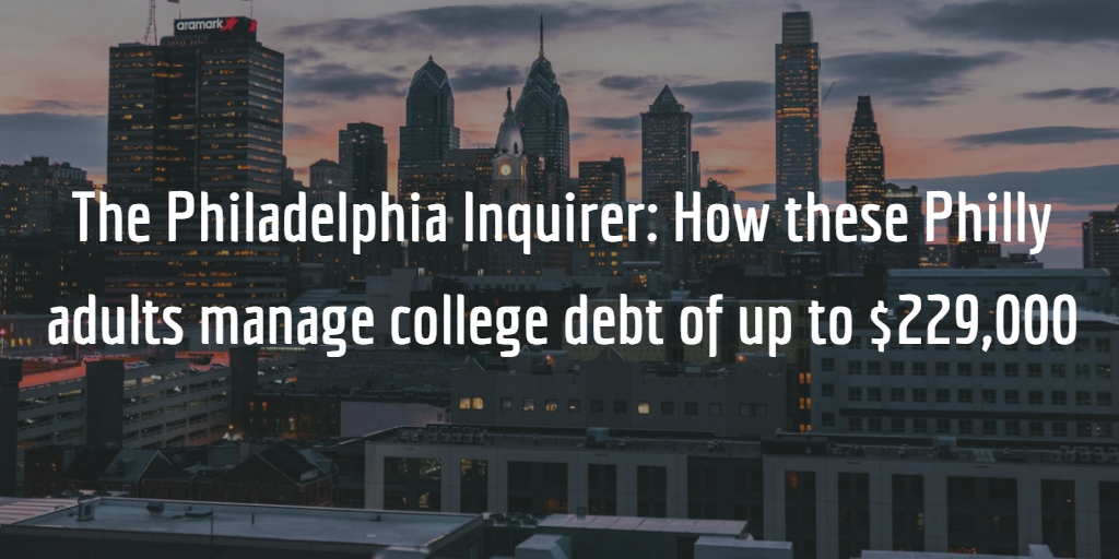 The Philadelphia Inquirer: How these Philly adults manage college debt of up to $229,000 Thumbnail