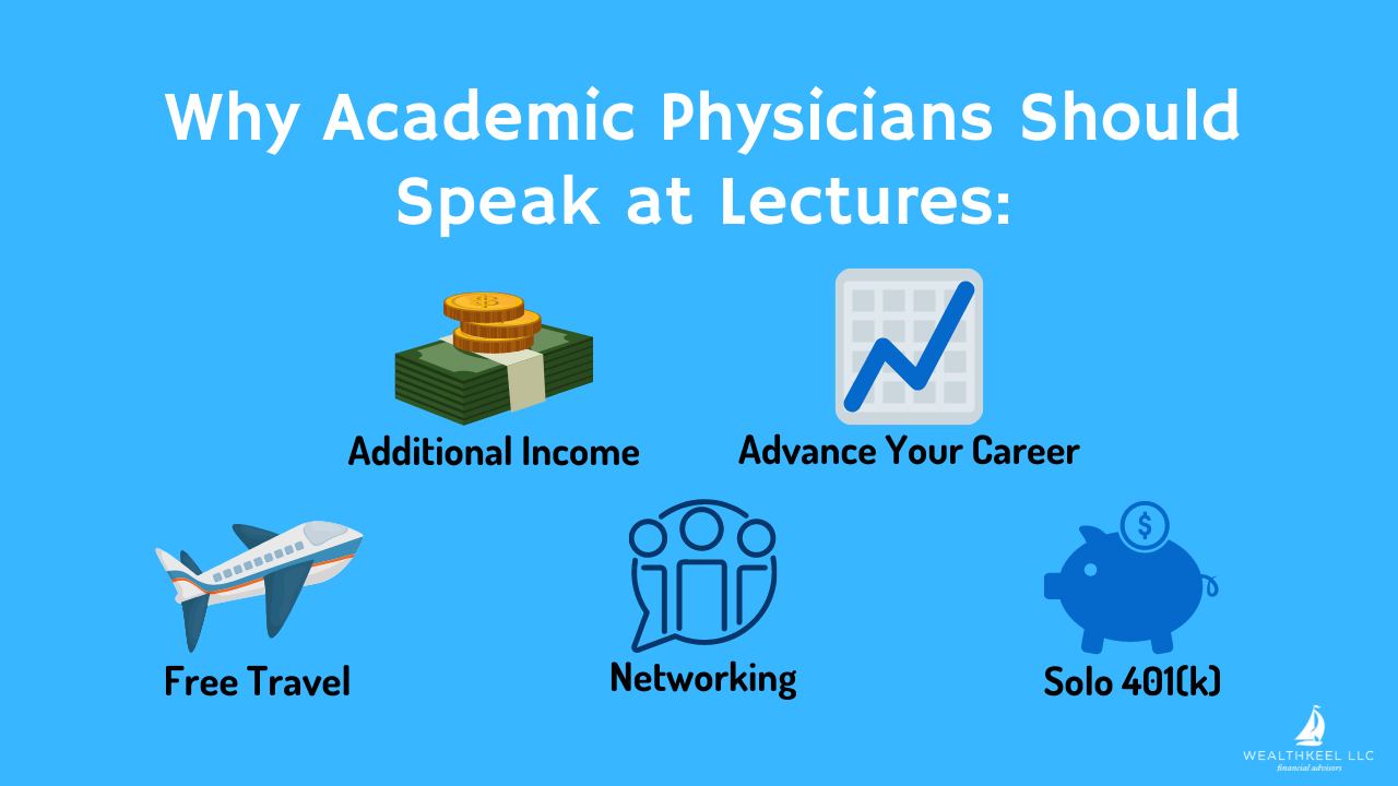 Why Academic Physicians Should Speak at Lectures   WealthKeel