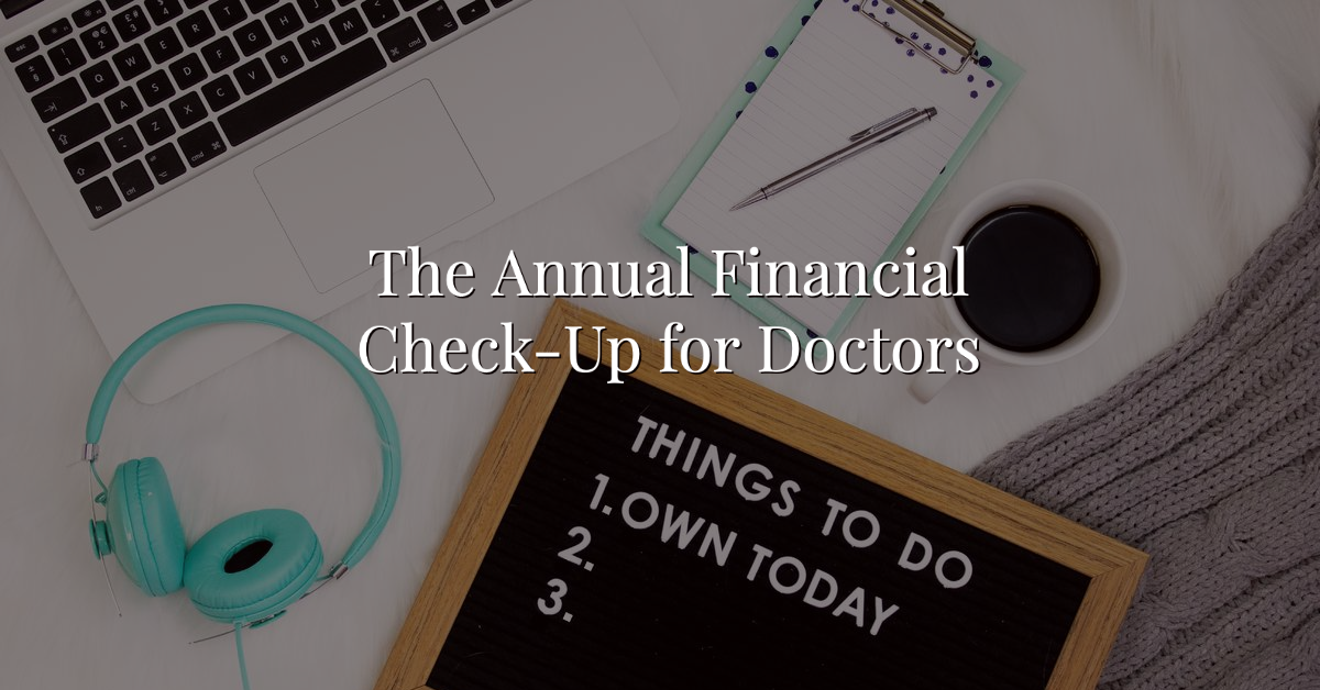The Annual Financial Check-Up for Doctors Thumbnail