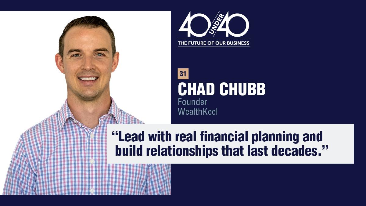 Chad Chubb named to InvestmentNews' 2020 40 Under 40 List Thumbnail