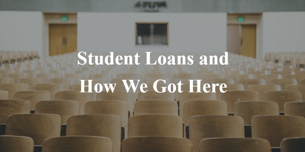 Student Loans and How We Got Here Thumbnail
