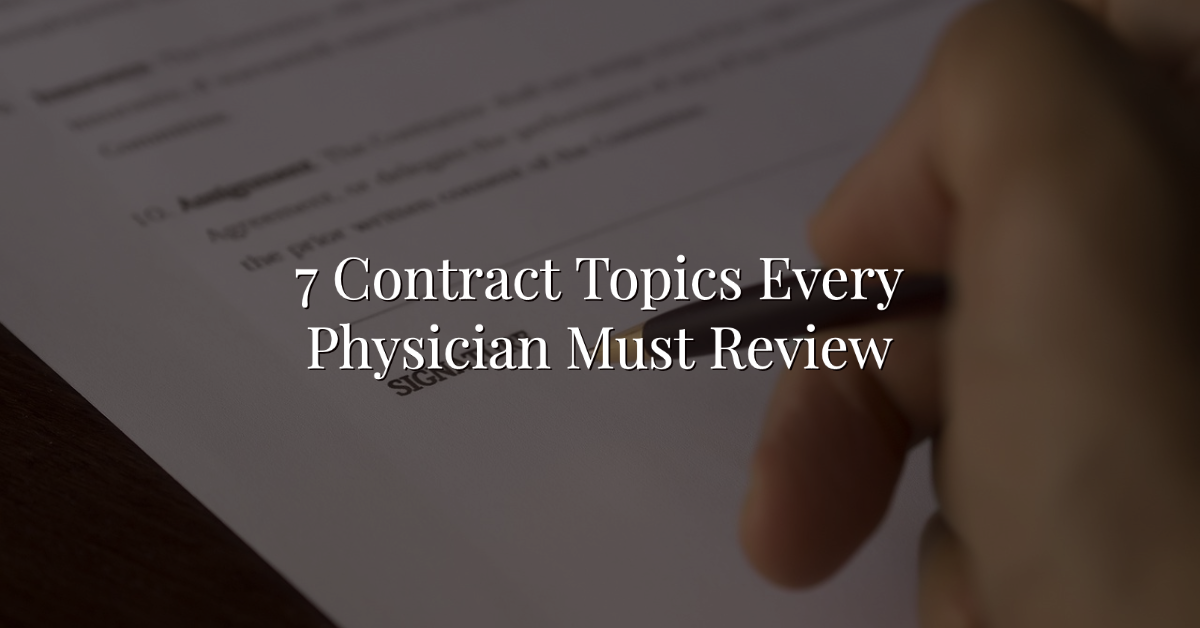 7 Contract Topics Every Physician Must Review Thumbnail