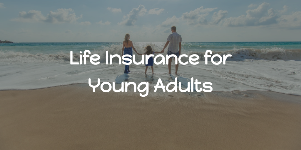 Life Insurance for Young Adults Thumbnail