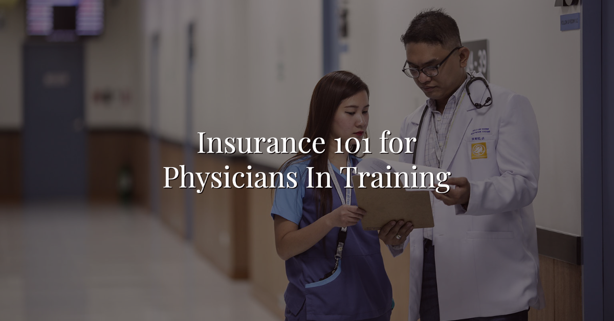 Insurance 101 for Physicians In Training Thumbnail