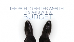 The Path to Better Wealth: It starts with a budget! Thumbnail