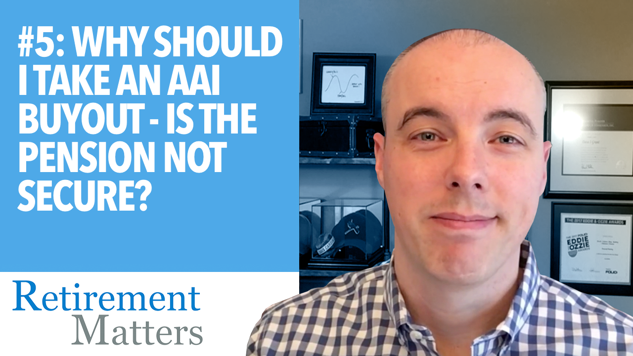 Why Should I Take an AAI Buyout - Is the Pension Not Secure?   Thumbnail