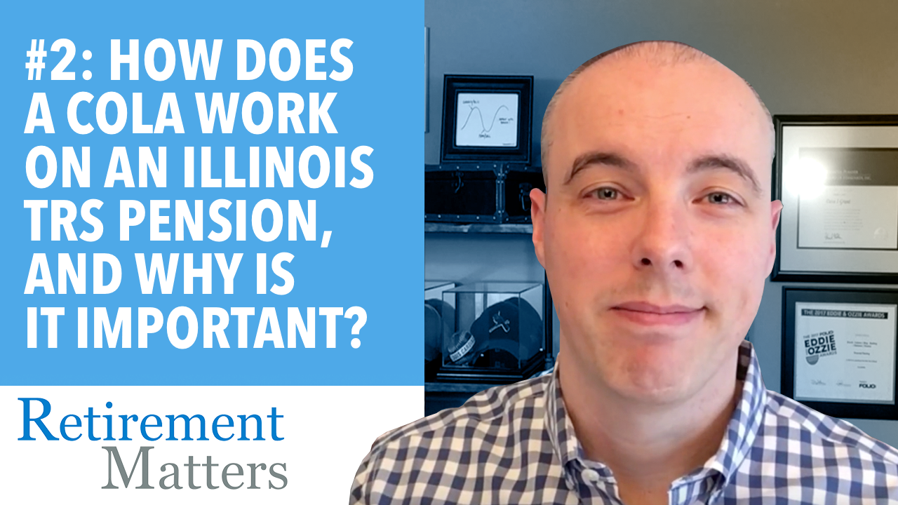 How Does a COLA Work on an Illinois TRS Pension,and Why Is It Important? Thumbnail