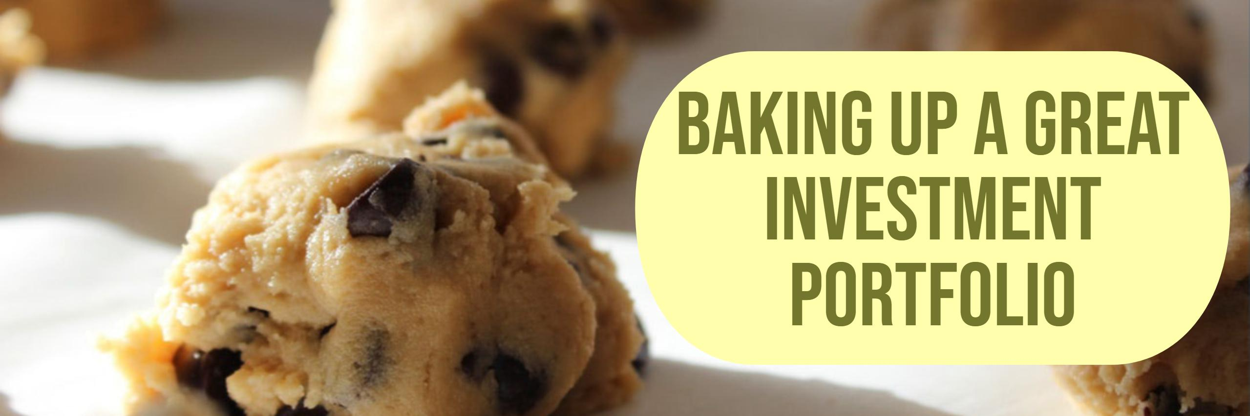 Baking Up A Great Investment Portfolio Thumbnail
