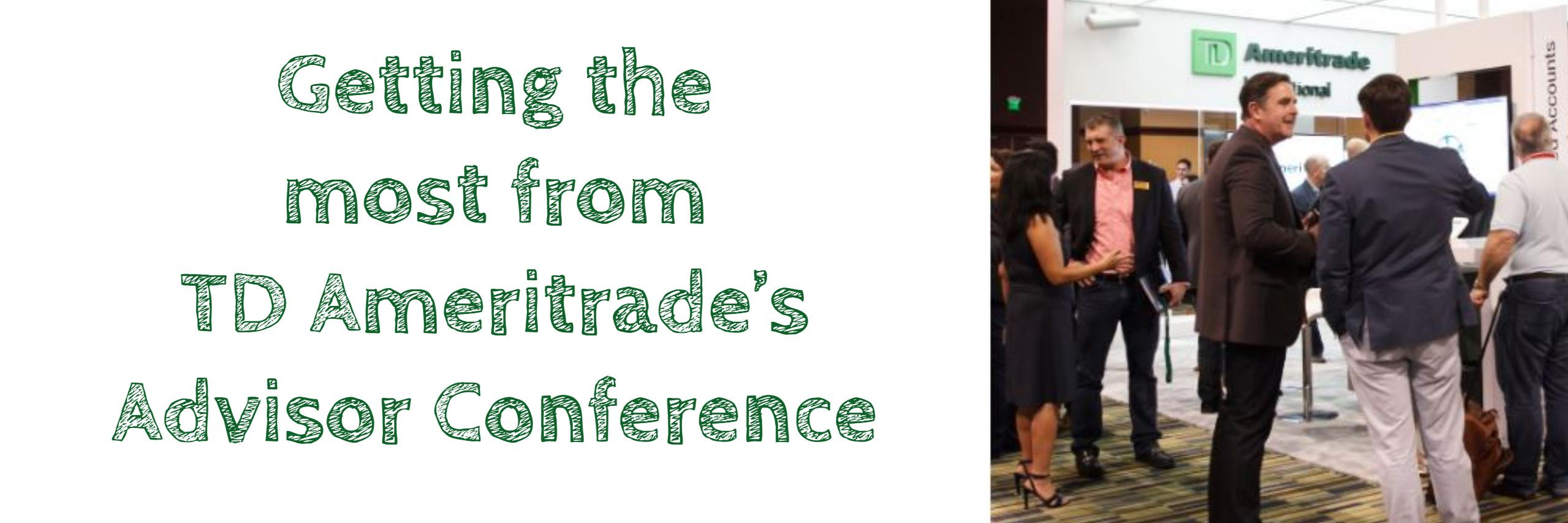 Getting The Most From TD Ameritrade's Advisor Conference Thumbnail