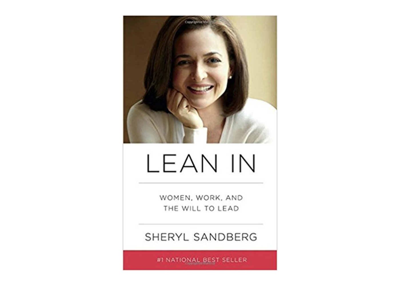 Lean In-Women, Work and the Will to Lead
