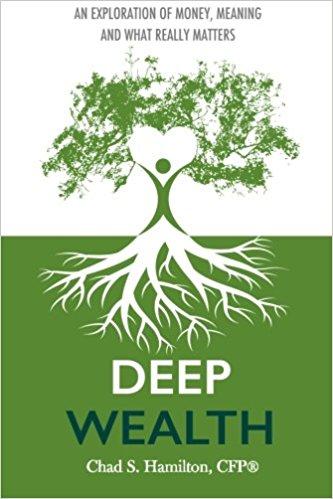 Deep Wealth by Chad S. Hamilton, CFP
