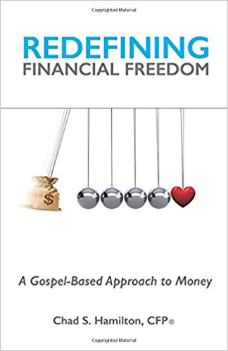 Redefining Financial Freedom by Chad S. Hamilton CFP