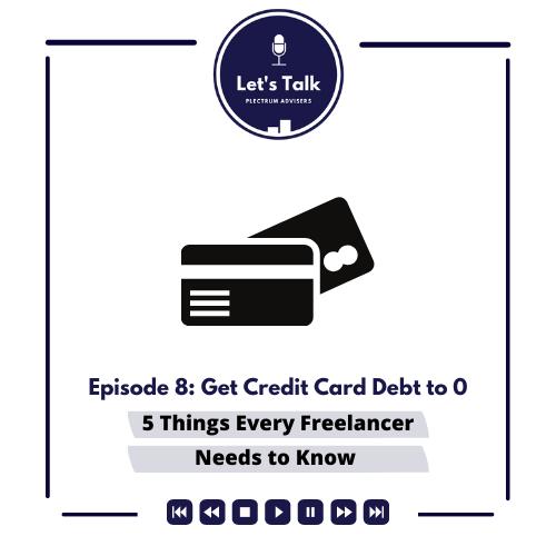 Episode # 8: Get Credit Card Debt To Zero Thumbnail