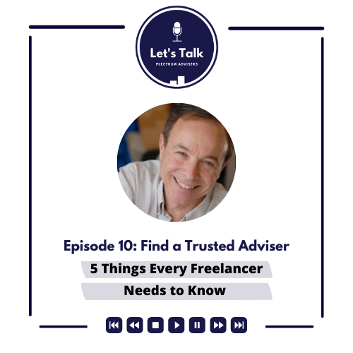 Episode # 10: Find A Trusted Adviser Thumbnail