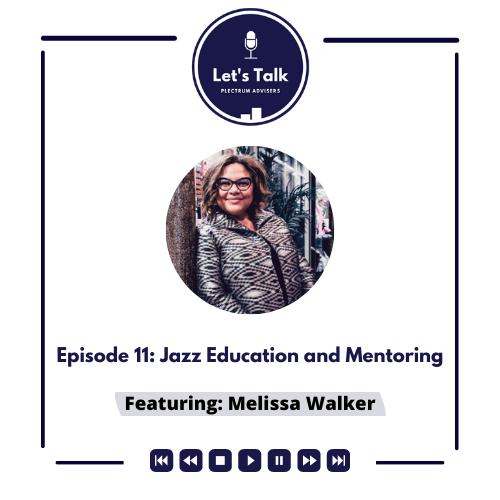Episode #11: Jazz Education and Mentoring Thumbnail
