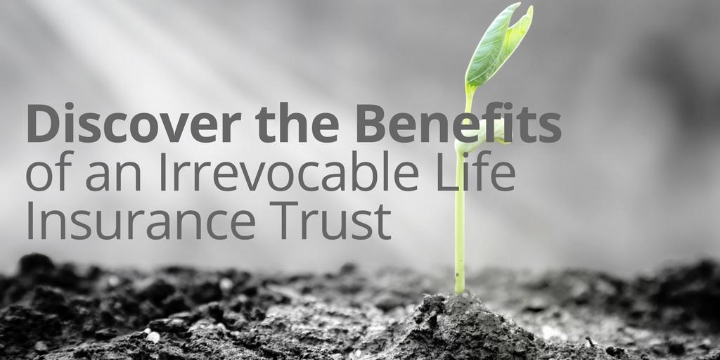 Discover the Benefits of an Irrevocable Life Insurance Trust Thumbnail